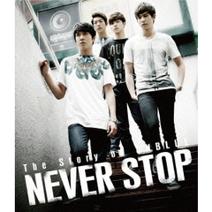 The Story of CNBLUE/NEVER STOP(Blu-ray Disc)