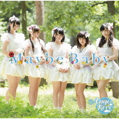 Ange☆Reve/Maybe Baby
