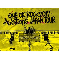 "ONE OK ROCK/LIVE DVD 「ONE OK ROCK 2017 ""Ambitions"" JAPAN TOUR」"