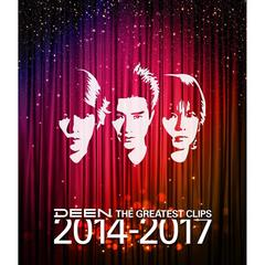 DEEN/THE GREATEST CLIPS 2014-2017(Blu-ray Disc)