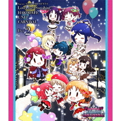 Saint Snow PRESENTS LOVELIVE! SUNSHINE!! HAKODATE UNIT CARNIVAL Blu-ray Day2(Blu-ray Disc)