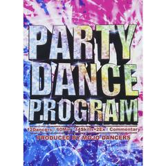 PARTY DANCE PROGRAM Produced by MOJO DANCERS