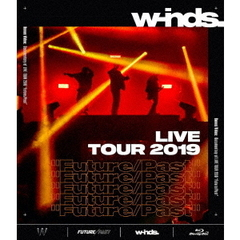 "w-inds./w-inds. LIVE TOUR 2019 ""Future/Past"" [通常盤 Blu-ray](Blu-ray Disc)"