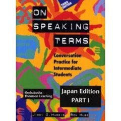 On speaking terms Japan edition Part1 Conversation practice for intermediate students 3rd editio