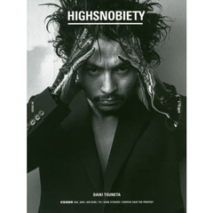 HIGHSNOBIETY JAPAN ISSUE 04(2020S/S)
