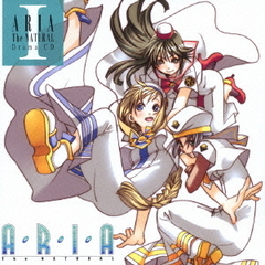 「ARIA The NATURAL」 Drama CDI