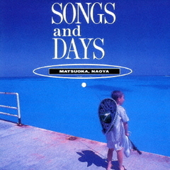SONGS and DAYS
