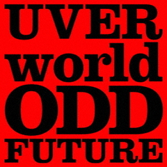 UVERworld/ODD FUTURE(初回生産限定盤/CD+DVD)