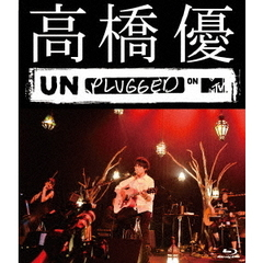 高橋優/高橋優 MTV Unplugged(Blu-ray Disc)