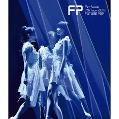 Perfume/Perfume 7th Tour 2018 「FUTURE POP」 通常盤(Blu-ray Disc)
