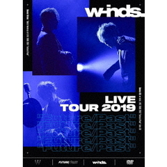 "w-inds./w-inds. LIVE TOUR 2019 ""Future/Past"" [初回盤 DVD]"