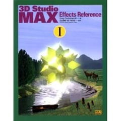3D Studio MAX effects reference 1