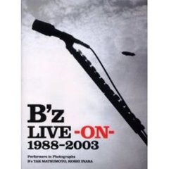 B'z live‐on‐1988-2003 Performers in photographs B'z Tak Matsumoto,Koshi Inaba