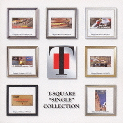 "T-SQUARE ""SINGLE"" COLLECTION"
