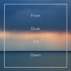 Quiet Moments-From Dusk Till Dawn