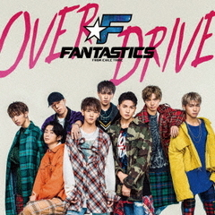 FANTASTICS from EXILE TRIBE/OVER DRIVE(CD+DVD)(外付特典:オリジナルポスター(B2サイズ))