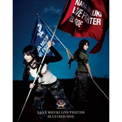 水樹奈々/NANA MIZUKI LIVE FIGHTER -BLUE×RED SIDE-(Blu-ray)