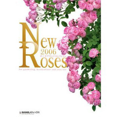 '06 New Roses