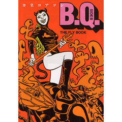 B.Q. SIDE B THE FLY BOOK
