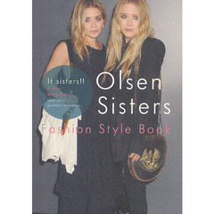 Olsen Sisters Fashion Style Book It sisters!!Ashley Mary‐Kate
