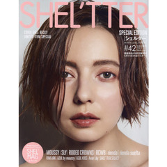 SHEL'TTER #42(SPECIAL EDITION SUMMER 2017) WELCOME TO SUMMER WORLD MOUSSY/SLY/RODEO CROWNS/RCWB/rienda etc.