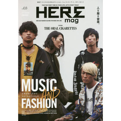 HEREmag FOR THE FIRST TIME IN YOUR LIFE,LET'S START TODAY NO.03(2017AUTUMN) NEW AGE F?