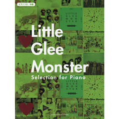 Little Glee Monster Selection for Piano