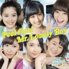 Feel fine!/Mr.Lonely Boy(完全限定盤)