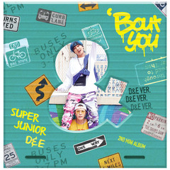 SUPER JUNIOR D&E/2ND MINI ALBUM : BOUT YOU (D&E VER.)(輸入盤)(外付特典:ポスター)