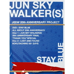 JUN SKY WALKER(S)/JUN SKY WALKER(S) 20th ANNIVERSARY NEW & LAST DVD『STAY BLUE~ALL ABOUT 20th ANNIVERSARY~』