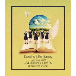 Dorothy Little Happy/Live Tour 2014 -STARTING OVER- at TSUTAYA O-EAST <初回生産限定版>(Blu-ray Disc)