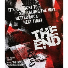 "BLUE ENCOUNT/TOUR2017 break""THE END""Makuhari Messe 20170320(Blu-ray Disc)"