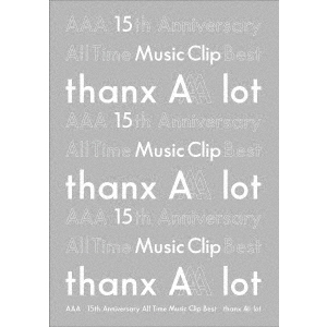 AAA/AAA 15th Anniversary All Time Music Clip Best -thanx AAA lot-(Blu-ray)