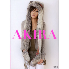 AKIRA STYLE BOOK FASHION,BEAUTY,PRIVATE,and more……