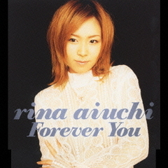 Forever You~永遠に君と~