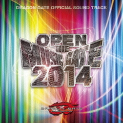 DRAGON GATE OFFICIAL SOUND TRACK OPEN THE MUSIC GATE 2014