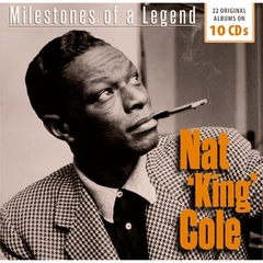 NAT KING COLE/MILESTONES OF A LEGEND(10枚組)(輸入盤)
