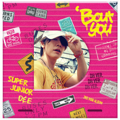 SUPER JUNIOR D&E/2ND MINI ALBUM : BOUT YOU (DONGHAE VER)(輸入盤)(外付特典:ポスター)