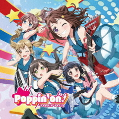 Poppin'Party/Poppin'on!(Blu-ray付生産限定盤)
