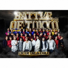 BATTLE OF TOKYO ~ENTER THE Jr.EXILE~(初回生産限定盤/CD+Blu-ray+PHOTO BOOK)