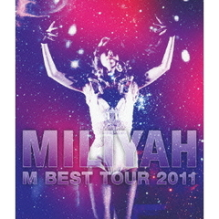 加藤ミリヤ/M BEST Tour 2011(Blu-ray)
