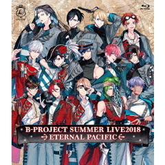 B-PROJECT SUMMER LIVE2018 ~ETERNAL PACIFIC~ 通常版<セブンネット限定特典:パスケース付き>(Blu-ray Disc)