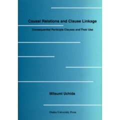 Causal relations and clause linkage Consequential participle clauses and their use
