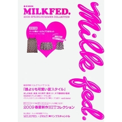 MILKFED. 2009 SPRING/SUMMER COLLECTION