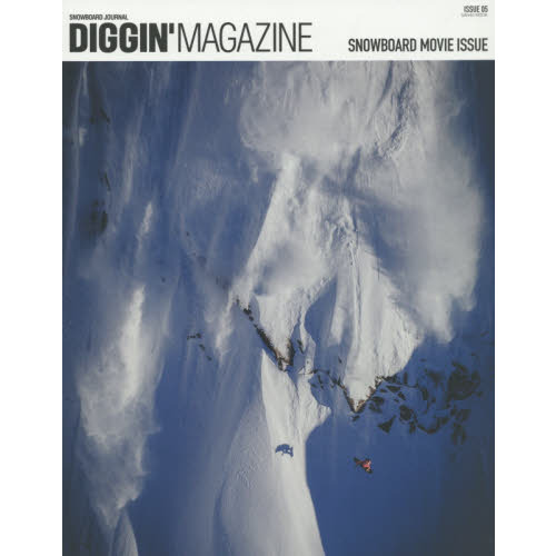 DIGGIN'MAGAZINE SNOWBOARD JOURNAL ISSUE05