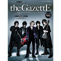 the GazettE SOUND ANALYZE BOOK GiGS Presents