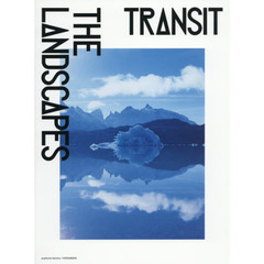 TRANSIT THE LANDSCAPES