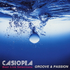BEST LIVE SELECTIONS ~ GROOVE & PASSION