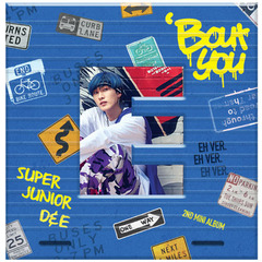 SUPER JUNIOR D&E/2ND MINI ALBUM : BOUT YOU (EUNHYUK VER)(輸入盤)(外付特典:ポスター)
