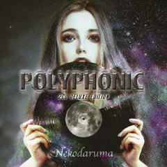 POLYPHONIC(2CD DELUXE EDITION)